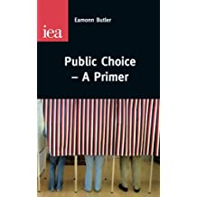 Public Choice-a Primer: A Primer