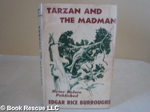 Tarzan And The Madman (Hard bound first edition, 1964 Canaveral Press)