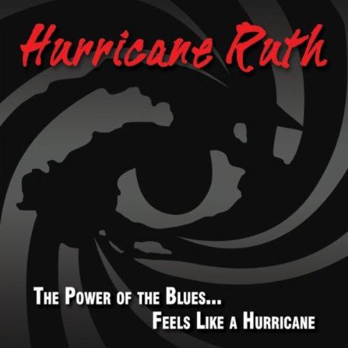 The Power of the Blues...Feels Like a Hurricane Blue Hurricane