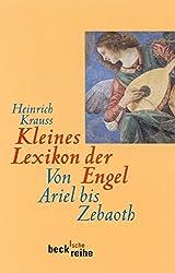 Kleines Lexikon der Engel: Von Ariel bis Zebaoth (Beck'sche Reihe)