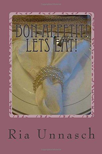 Bon Appetit! Lets Eat!