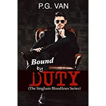 Bound By Duty: A Passionate Romance