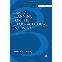 Brand Planning for the Pharmaceutical Industry