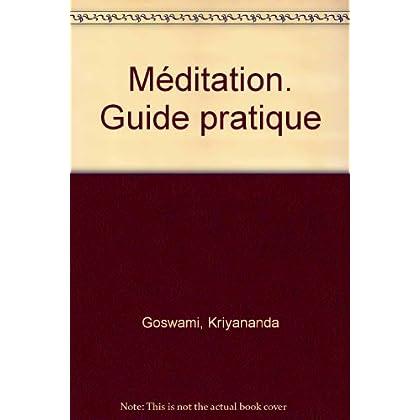 Guide pratique de méditation