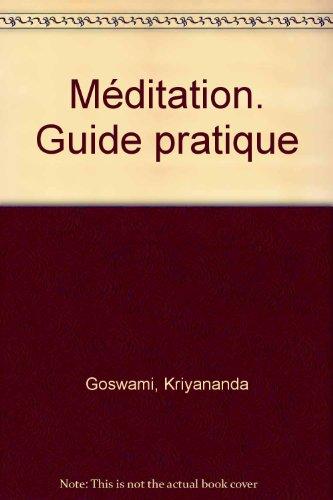 Guide pratique de méditation par Collectif
