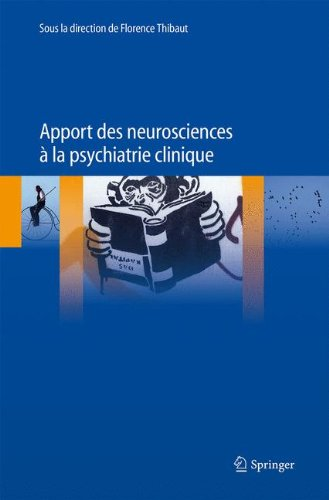 Apport des neurosciences à la psychiatrie clinique par From Springer