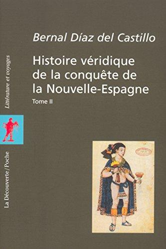 Coffret Histoire véridique de la conquête de la Nouvelle-Espagne