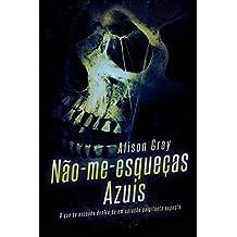 Não-me-esqueças-azuis (Portuguese Edition)