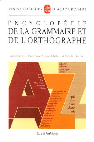Encyclopdie de la grammaire et de l'orthographe