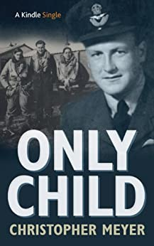 Only Child (Kindle Single) by [Meyer, Christopher]