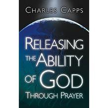 Releasing the Ability of God Through Prayer