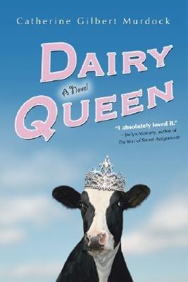dairy-queen-by-murdock-catherine-gilbert-on-2006