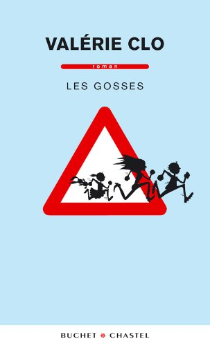 Les Gosses (Domaine français) par Valérie CLO
