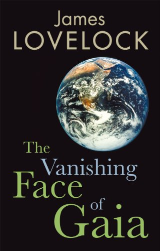 The Vanishing Face of Gaia: A Final Warning (English Edition)
