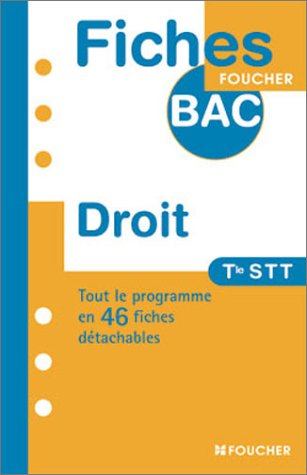 Fiches Bac Foucher : Droit, terminale STT
