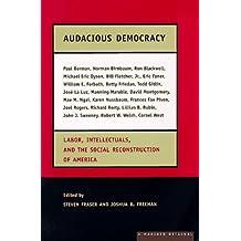 Audacious Democracy