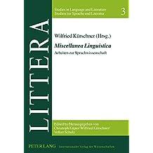 «Miscellanea Linguistica»: Arbeiten zur Sprachwissenschaft (LITTERA)