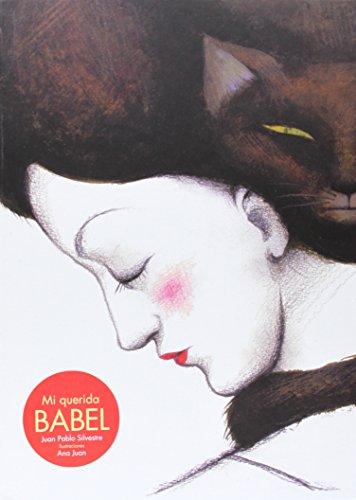 Mi Querida Babel por Juan Pablo Silvestre