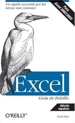 Excel Guía de Bolsillo: Un rápido recorrido por las tareas más comunes (Manuales Pc) por Curt Frye