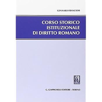 Corso Storico Istituzionale Di Diritto Romano