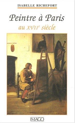 Peintre à Paris au XVIIe siècle