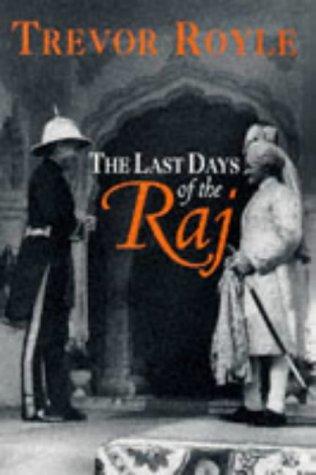 The Last Days of the Raj (Coronet Books)