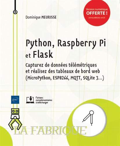 Python, Raspberry pi et flask : Capturez des données télémétriques et réalisez des tableaux de bord web