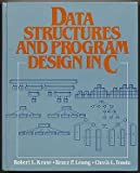 Data Structures and Program Design in C by Robert L. Kruse (1991-01-30)