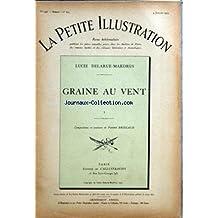PETITE ILLUSTRATION (LA) [No 248] du 04/07/1925 - LUCIE DELARUE-MARDRUS - GRAINE AU VENT - ROMAN I.