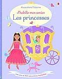 J'habille mes amies - Les princesses - Autocollants Usborne