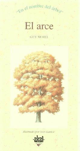 El arce (En el nombre del árbol) por Guy Motel