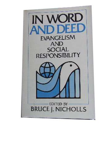 In Word and Deed: Evangelism and Social Responsibility