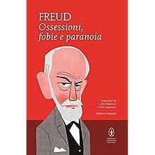 Ossessioni, fobie e paranoia (eNewton Classici) (Italian Edition)