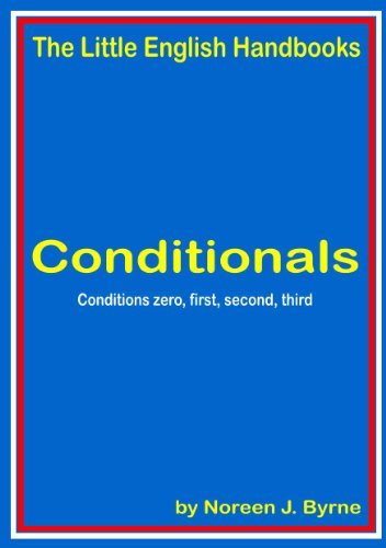Conditionals Zero, First, Second and Third - Cursos de Inglés - estudiantes de todos ti de niveles por Noreen J. Byrne