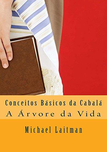 Conceitos Básicos da Cabalá (Portuguese Edition) por Michael Laitman