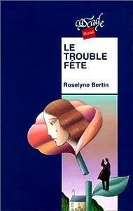 """Afficher """"Trouble-fête (Le)"""""""