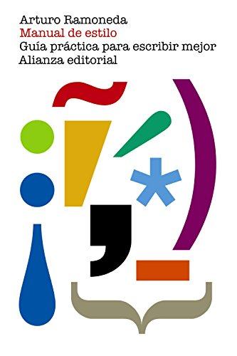 Manual De Estilo. Guía Práctica Para Escribir Mejor (El Libro De Bolsillo - Varios)
