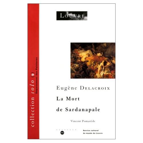 Eugène Delacroix : La mort de Sardanapale