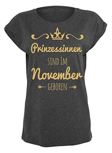 Damen Ladies Extended Shoulder Tee T-Shirt Sommershirt Damenshirt Prinzessinnen sind geboren charcoal Gold November