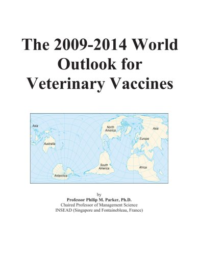 The 2009-2014 World Outlook for Veterinary Vaccines