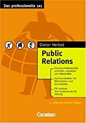 Das professionelle 1 x 1: Public Relations