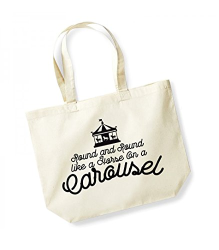 Round and Round like a Horse on a Carousel - Large Canvas Fun Slogan Tote Bag Natural/Black