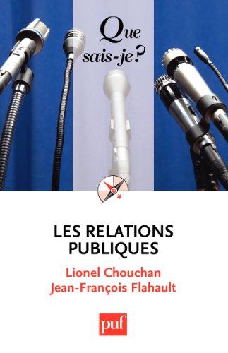 Livres gratuits Les relations publiques: « Que sais-je ? » n° 966 pdf