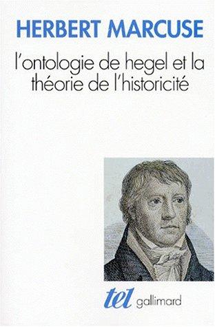 L'Ontologie de Hegel et la théorie de l'historicité