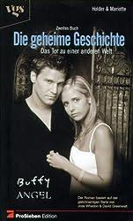 Buffy und Angel, Die geheime Geschichte. Bd. 2 Das Tor zu einer anderen Welt