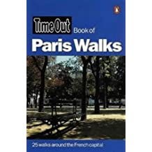 """""""Time Out"""" Book of Paris Walks (""""Time Out"""" Guides)"""