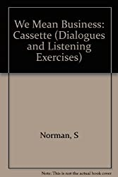 We Mean Business: Cassette (Dialogues and Listening Exercises)