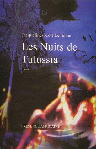 Les Nuits de Tulussia par Jacqueline-Scott Lemoine