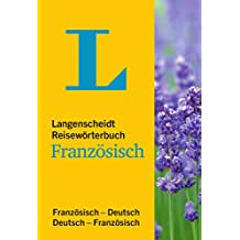 Langenscheidt Reisewörterbuch Französisch: Französisch-Deutsch/Deutsch-Französisch (Langenscheidt Reisewörterbücher)