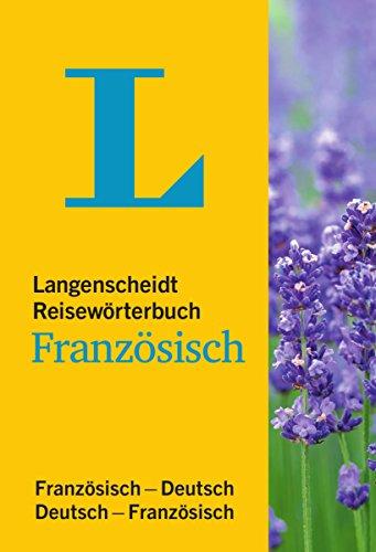 Langenscheidt Reisewörterbuch Französisch - klein und handlich: Französisch-Deutsch/Deutsch-Französisch (Langenscheidt Reisewörterbücher)